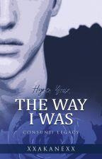 The way I was by xxakanexx