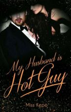 My Cold Hubby Is Hot Guy by Miss_Kepo21