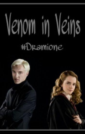 Venom in Veins // Dramione