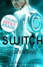SWITCH by ScarletBays