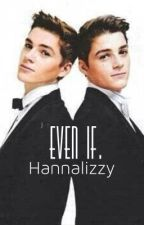 Even If. {A Jacksgap Fanfiction} by hannalizzy