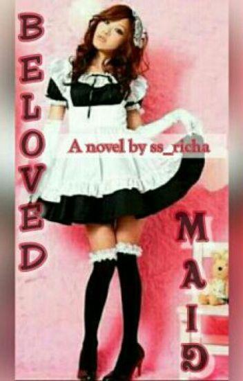 Beloved Maid