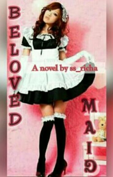 Beloved Maid