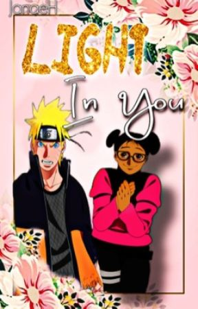 Light In You Naruto Uzumaki Love Story Complete