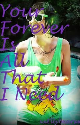 Your Forever Is All That I Need *A Kellin Quinn Fan-Fic*