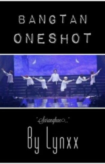 BANGTAN ONESHOT [OPEN]