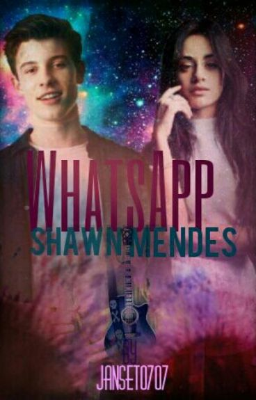 Whatsapp [ Shawn Mendes ]