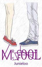 Mr. Cool & Ms. Fool  by Junieloo