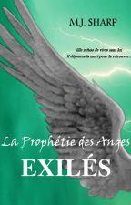 La Prophétie des Anges 4.Exilés by luckycid