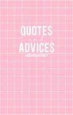 Quotes And Advices by midnightbst