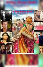 MaNan TS- A Run Away Bride{Completed} by Purna_Chatterjee