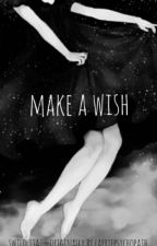 make a wish ☆ camren by vanlistark