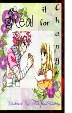 Change It For Real (One Shot NaLu Fanfiction) by ThisBlueMilady