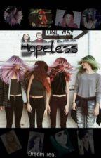 Hopeless [#2 LHPDAI] by dream-real