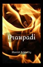 Draupadi - Her Majesty by Manish_Shetty