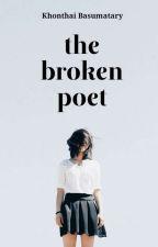 The Broken Poet | #wattys2016 by Reader_tweety