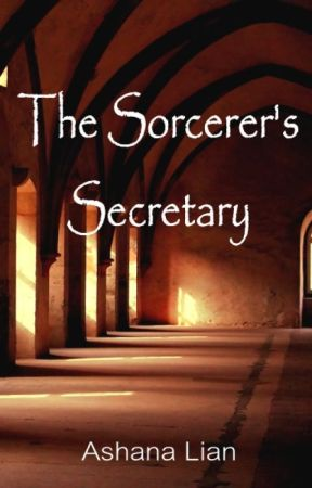 The Sorcerer's Secretary by AshanaLian