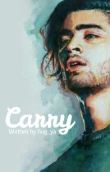 Carry 》 Ziall ✔