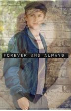 Forever and Always (A Niall Horan fanfic) by _lifeofadirectioner