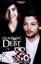 Gambling Debt ➳ Larry Stylinson by kissinglarry