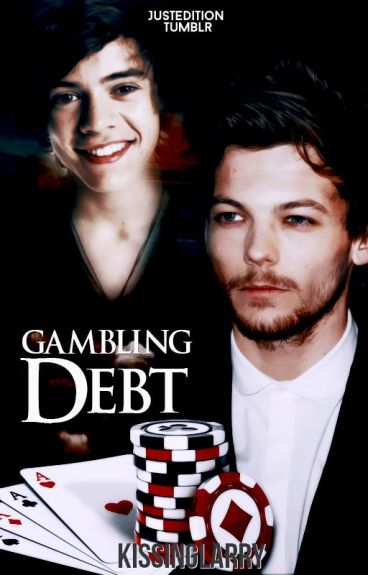 Gambling Debt ➳ Larry Stylinson