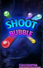 Shoot Bubble *S.W* by Espinocash