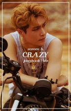 crazy → jungkook → wattys2016 by -kaizar
