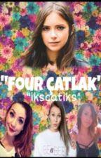FOUR ÇATLAK! by ikscatiks