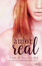 (Hiatus) Amor Real by Thais-Cruz