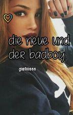 Die Neue und der Badboy by girliiisss
