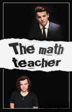 The math teacher by LouStyles26