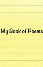 My Book of Poems by XxSnowLionessxX