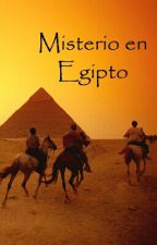 Misterio en Egipto [EDITANDO] by fede_211