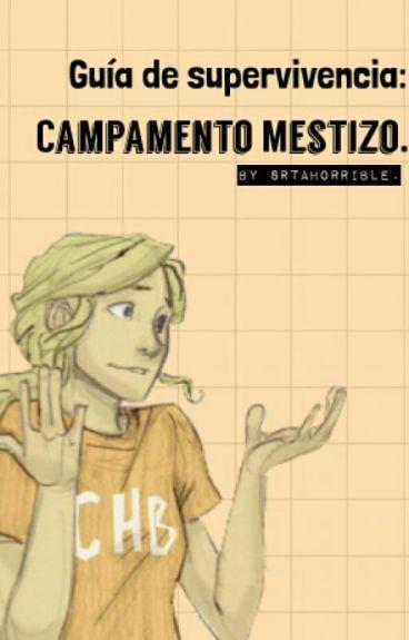 Guía de supervivencia: Campamento Mestizo.