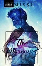 The Passenger ( Short Story ) by MissLStories