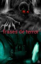 Frases De Terror by Ruben29122004
