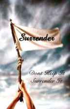 Surrender by DarkDangerous2