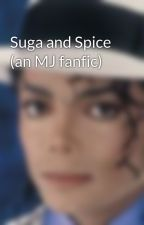 Suga and Spice (an MJ fanfic) by Chefette1005