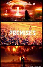 Promises by Madnessunderlove_