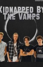 Kidnapped By The Vamps by dreamvamps