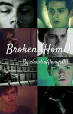 Broken (Home) || Newtmas  by claudiaAlways011