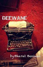 DEEWANE by BharatBeniwal