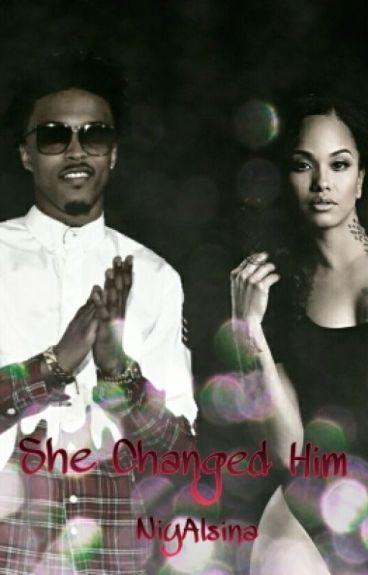 She Changed Him