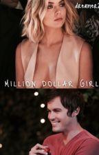 Million Dollar Girl by dreamer241