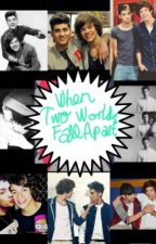 When Two Worlds Fall  Apart 《Zarry》 In Finnish *On Hiatus* by my_name_is_angel