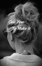 One Year To Make It | Caspar Lee Fan-Fiction by Irishwang