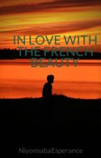 IN LOVE WITH THE FRENCH BEAUTY by nespeemo