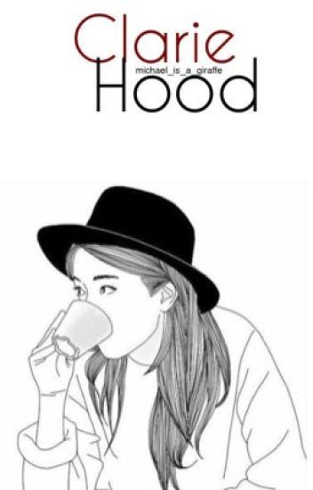 Clarie Hood || Calum Hood