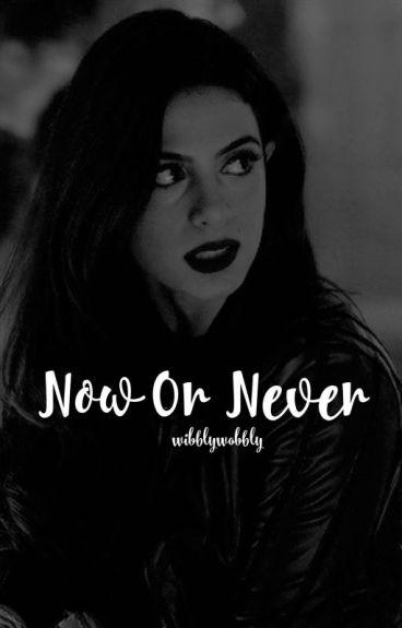 Now or Never ↠ Narnia [Edmund Pevensie] O.H