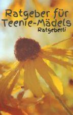 Ratgeber für Teenie-Mädels by Ratgeberli